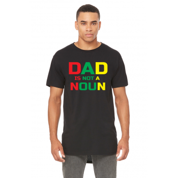 Dad Is Not A Noun Tee